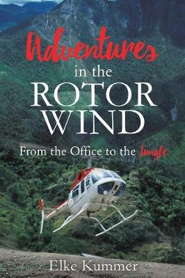 Adventures in the Rotor Wind (Paperback)