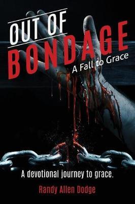 Out of Bondage (Paperback)