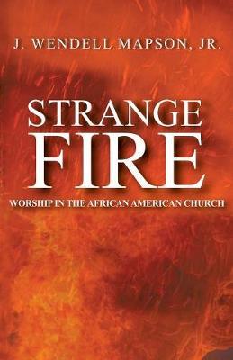 Strange Fire (Paperback)