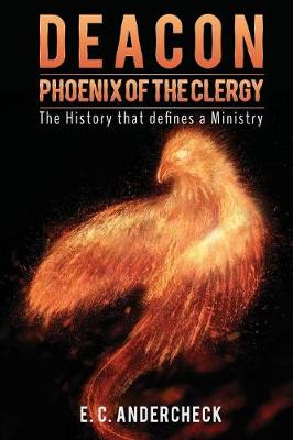 Deacon Phoenix of the Clergy (Paperback)
