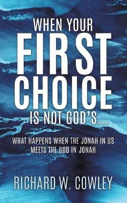 When Your First Choice Is Not God's... (Hardback)