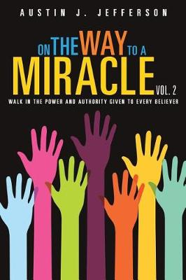 On the Way to a Miracle Vol. 2 (Paperback)