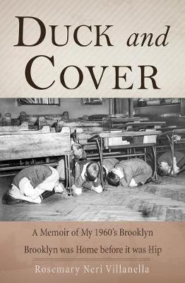 Duck and Cover: A Memoir of My 1960's Brooklyn (Paperback)