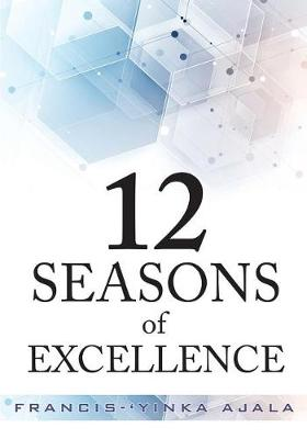 12 Seasons of Excellence (Paperback)