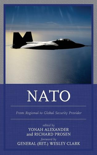 NATO: From Regional to Global Security Provider (Hardback)
