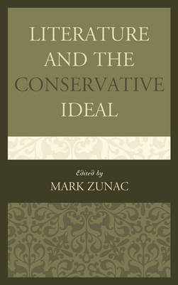 Literature and the Conservative Ideal (Hardback)
