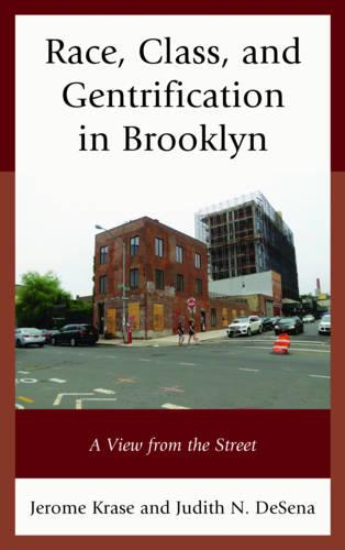 Race, Class, and Gentrification in Brooklyn: A View from the Street (Paperback)