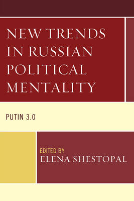 New Trends in Russian Political Mentality: Putin 3.0 (Paperback)