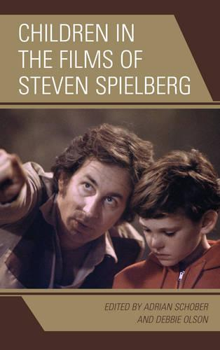 Children in the Films of Steven Spielberg - Children and Youth in Popular Culture (Paperback)