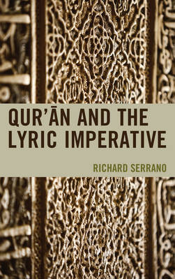 Qur'an and the Lyric Imperative (Hardback)