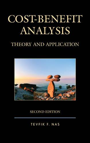 Cost-Benefit Analysis: Theory and Application (Paperback)