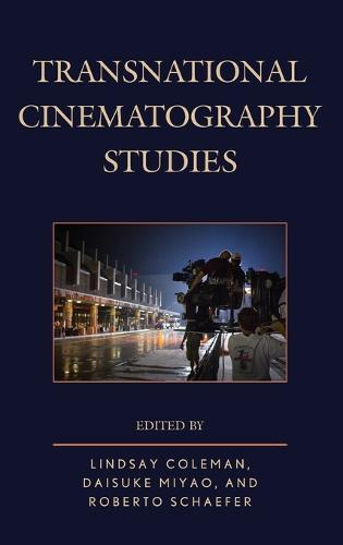 Transnational Cinematography Studies (Hardback)