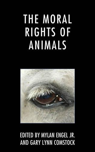 The Moral Rights of Animals (Paperback)