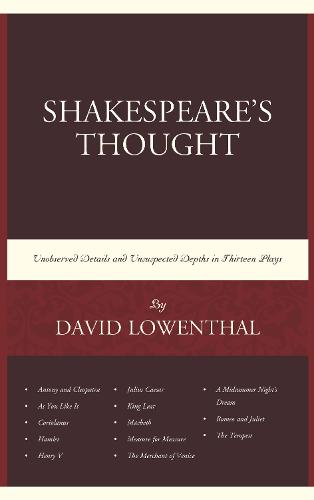 Shakespeare's Thought: Unobserved Details and Unsuspected Depths in Eleven Plays (Paperback)
