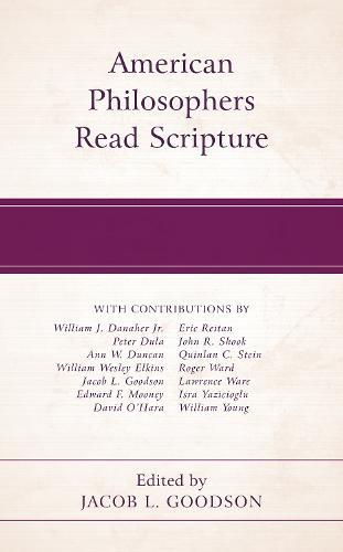 American Philosophers Read Scripture (Hardback)