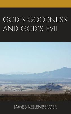 God's Goodness and God's Evil (Hardback)