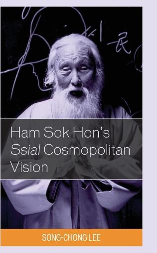 Ham Sok Hon's Ssial Cosmopolitan Vision (Hardback)