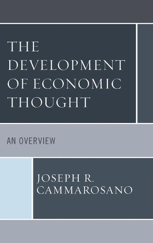 The Development of Economic Thought: An Overview (Hardback)