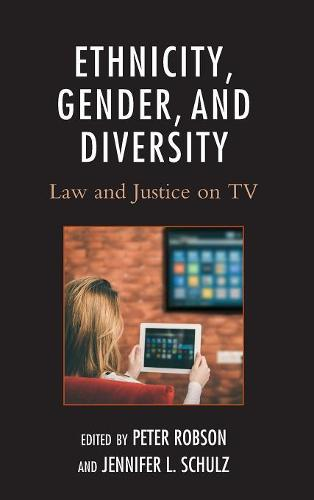 Ethnicity, Gender, and Diversity: Law and Justice on TV (Hardback)