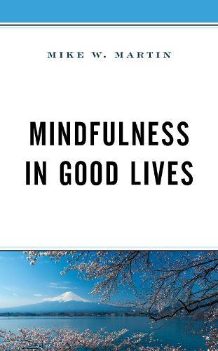 Mindfulness in Good Lives (Hardback)