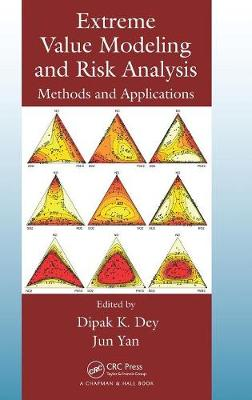 Extreme Value Modeling and Risk Analysis: Methods and Applications (Hardback)