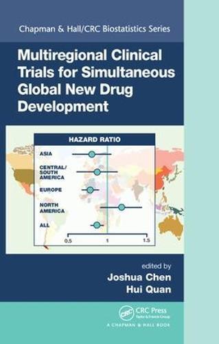 Multiregional Clinical Trials for Simultaneous Global New Drug Development - Chapman & Hall/CRC Biostatistics Series (Hardback)