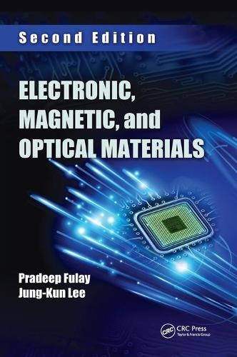 Electronic, Magnetic, and Optical Materials (Hardback)