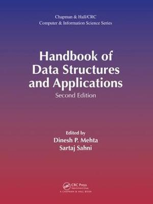 Handbook of Data Structures and Applications - Chapman & Hall/CRC Computer and Information Science Series (Hardback)