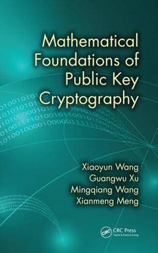 Mathematical Foundations of Public Key Cryptography (Hardback)