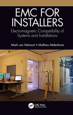EMC for Installers: Electromagnetic Compatibility of Systems and Installations (Hardback)