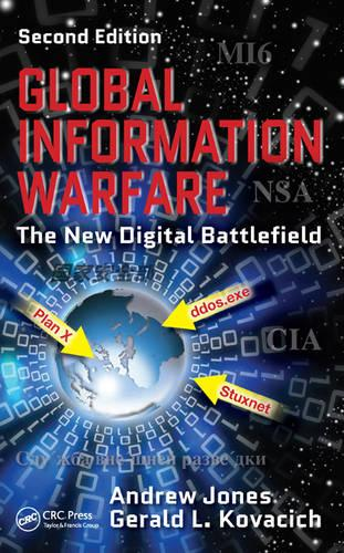 Global Information Warfare: The New Digital Battlefield, Second Edition (Hardback)