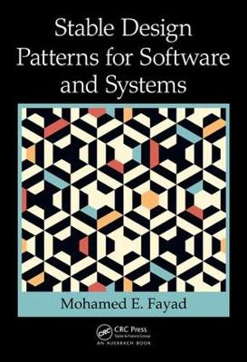 Stable Design Patterns for Software and Systems (Hardback)