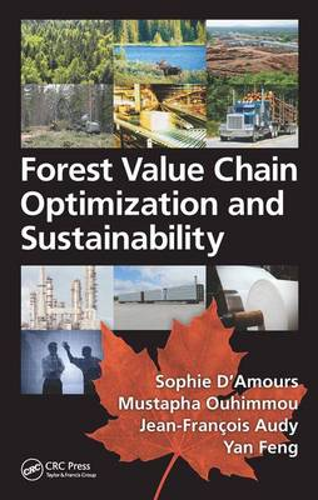 Forest Value Chain Optimization and Sustainability (Hardback)