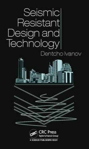 Seismic Resistant Design and Technology (Hardback)