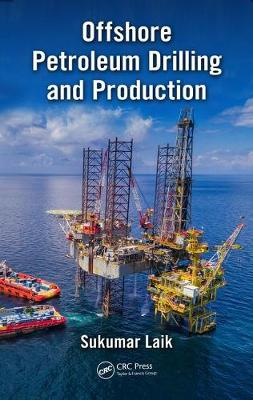 Offshore Petroleum Drilling and Production (Hardback)