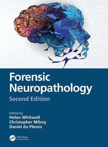 Forensic Neuropathology, Second Edition (Hardback)