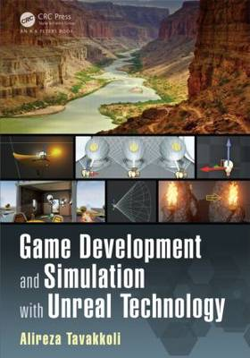 Game Development and Simulation with Unreal Technology (Paperback)