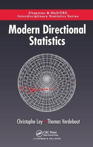 Modern Directional Statistics - Chapman & Hall/CRC Interdisciplinary Statistics (Hardback)
