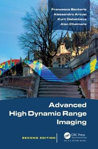Advanced High Dynamic Range Imaging, Second Edition (Hardback)