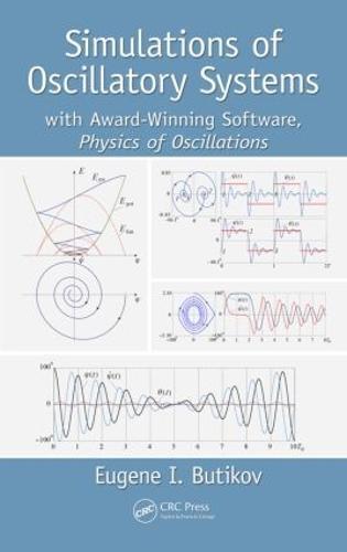 Simulations of Oscillatory Systems: with Award-Winning Software, Physics of Oscillations
