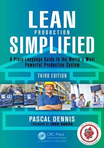 Lean Production Simplified: A Plain-Language Guide to the World's Most Powerful Production System (Paperback)
