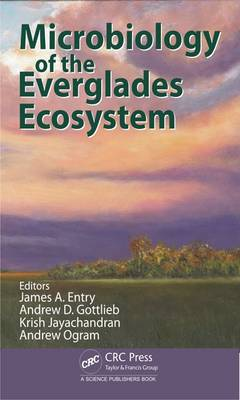 Microbiology of the Everglades Ecosystem (Hardback)