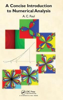 A Concise Introduction to Numerical Analysis (Hardback)