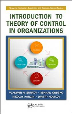 Introduction to Theory of Control in Organizations - Systems Evaluation, Prediction, and Decision-Making (Hardback)