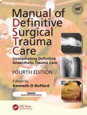 Manual of Definitive Surgical Trauma Care, Fourth Edition (Paperback)