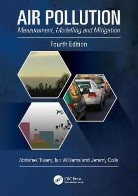 Air Pollution: Measurement, Modelling and Mitigation, Fourth Edition (Paperback)