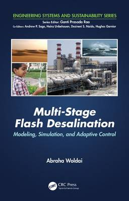 Multi-Stage Flash Desalination: Modeling, Simulation, and Adaptive Control - Engineering Systems and Sustainability