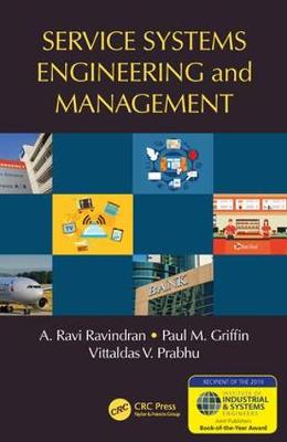 Service Systems Engineering and Management - Operations Research Series (Hardback)