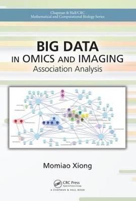 Big Data in Omics and Imaging: Association Analysis - Chapman & Hall/CRC Mathematical and Computational Biology (Hardback)