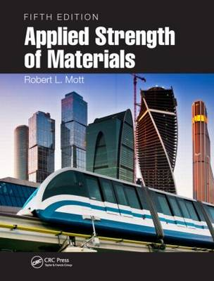 Applied Strength of Materials, Fifth Edition (Hardback)